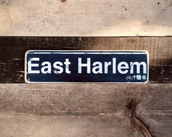East Harlem Manhattan New York City Neighborhood Hand Crafted Horizontal Wood Sign - 4x15 in.