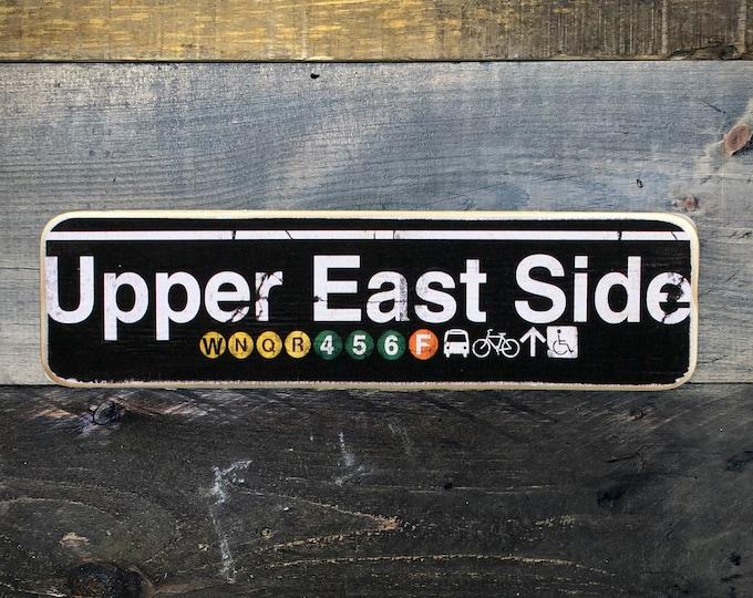 Upper East Side Manhattan New York City Neighborhood Hand Crafted Horizontal Wood Sign - NY Decor, NYC Art, Subway Art, NYC Sign