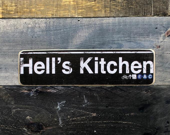 Hells Kitchen Manhattan New York City Neighborhood Hand Crafted Horizontal Wood Sign  - Subway sign, NY Decor, NYC Art, Subway Art, NYC Sign