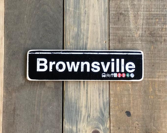Brownsville, Brooklyn New York City Neighborhood Hand Crafted Horizontal original Wood Subway Sign - Subway sign, NYC Art, Ny Gift, NYC Sign