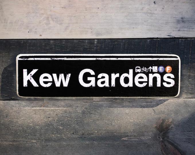 Kew Gardens, Queens Neighborhood Hand Crafted Horizontal Wood Sign - Subway sign, NY Decor, NYC Art, Subway Art, NYC Sign