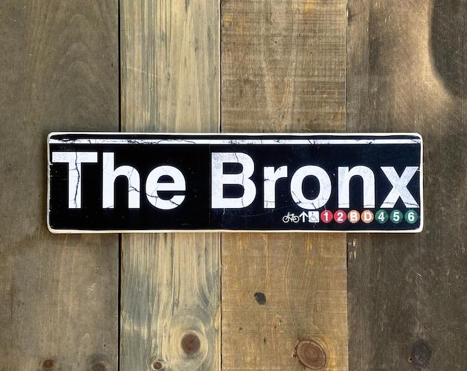 The Bronx 6x22 New York City Neighborhood Hand Crafted Horizontal Wood Sign - Subway sign, NY Decor, NYC Art, Subway Art, NYC Sign