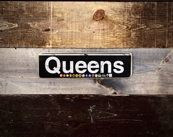Queens Neighborhood Hand Crafted Horizontal Wood Sign - Subway sign, NY Decor, NYC Art, Subway Art, NYC Sign.