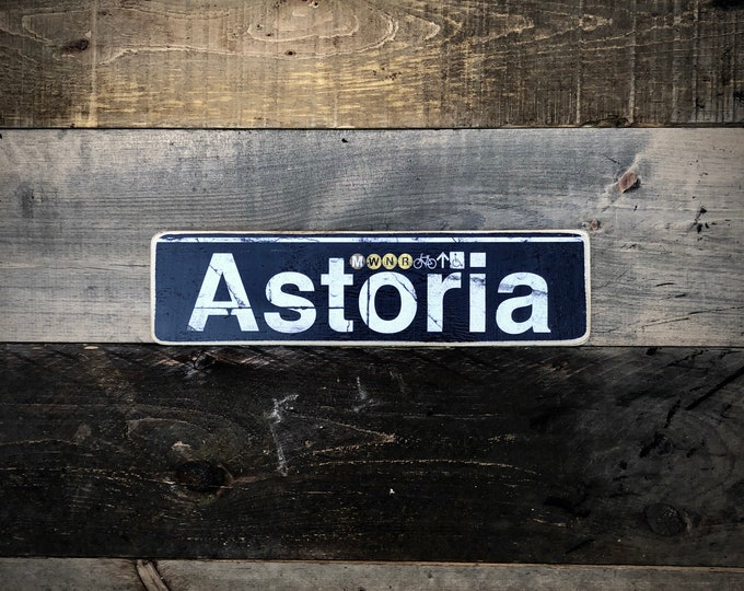 Astoria Queens New York City  Neighborhood Hand Crafted Horizontal Original Wood Sign - Subway sign, NY Decor, NYC Art, Subway Art, NYC Sign