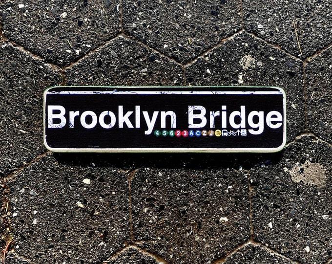 Brooklyn bridge New York City Neighborhood Hand Crafted Horizontal Wood Sign - Subway sign, NY Decor, NYC Art, Subway Art, NYC Sign. ny gift