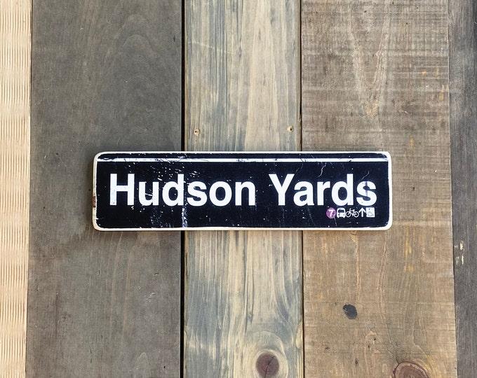 Hudson Yards, New York City Neighborhood Hand Crafted Horizontal Wood Sign - Subway sign, , NYC Art, Subway Art, NYC Sign. ny gift