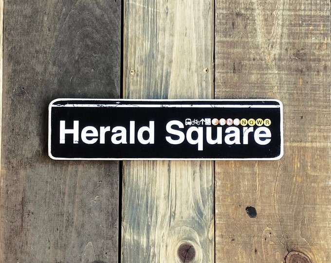 Herald Square, Manhattan,New York City Neighborhood Hand Crafted Horizontal Wood Sign - Subway sign, , NYC Art, Subway Art, NYC Sign. gift