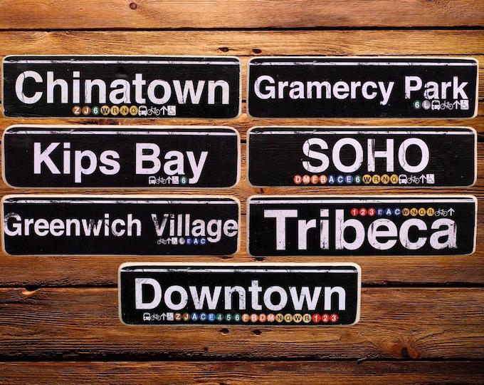 Lower Manhattan Neighborhood Hand Crafted Horizontal Wood Signs - Subway Sign. /Chinatown/Kips Bay/Soho/Tribeca/Gramercy/Greenwich , NY Art.