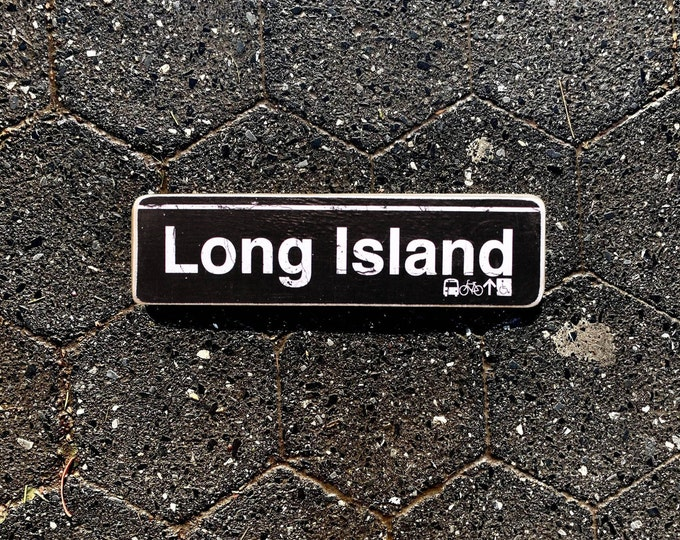 Long Island New York  Hand Crafted Horizontal Wood Sign 4x15inches. ny gift