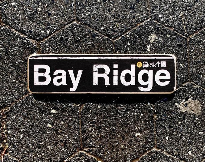 BayRidge, Brooklyn New York City Neighborhood Hand Crafted Horizontal Wood Sign - Subway sign, , NYC Art, Subway Art, NYC Sign. ny gift