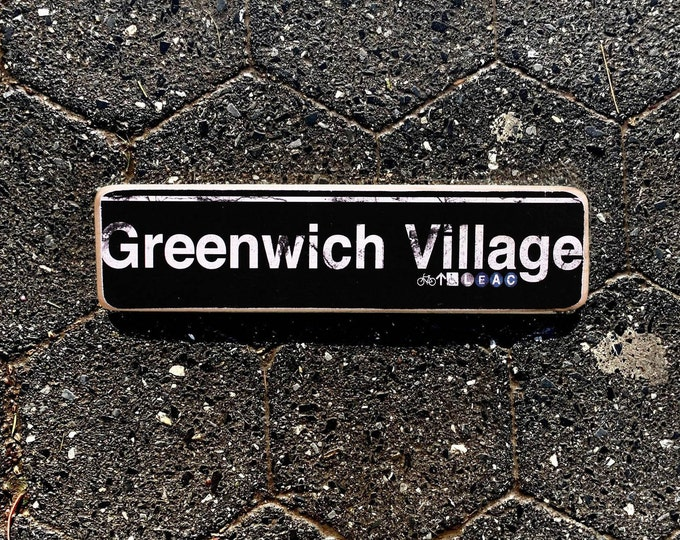 Greenwich Village, New York City Neighborhood Hand Crafted Horizontal Wood Sign - Subway sign, NY Decor, NYC Art, Subway Art, NYC Sign.