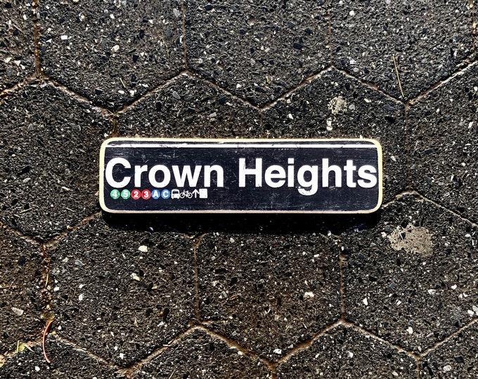 Crown Heights Brooklyn New York neighborhood wood sign