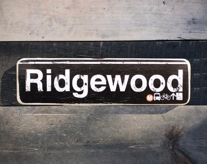 Ridgewood, Queens Neighborhood Hand Crafted Horizontal Wood Sign - Subway sign, NY Decor, NYC Art, Subway Art, NYC Sign