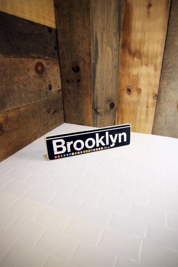 Brooklyn New York City Neighborhood Hand Crafted Horizontal original Wood Subway Sign - 4x15 in.
