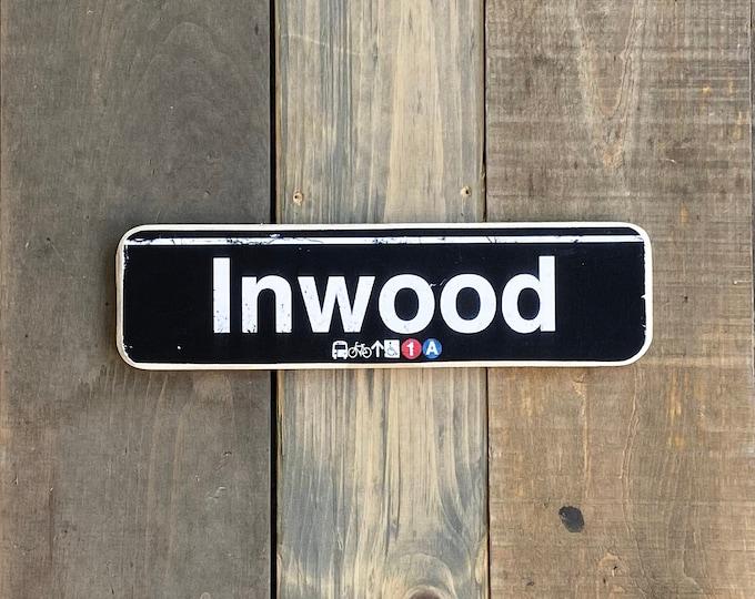 Inwood, Manhattan New York City Neighborhood Hand Crafted Horizontal Wood Sign - Subway sign, , NYC Art, Subway Art, NYC Sign. ny gift