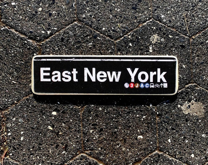 East New York Brooklyn Neighborhood Hand Crafted Horizontal Wood Sign - Subway sign, NY Decor, NYC Art, Subway Art, NYC Sign.