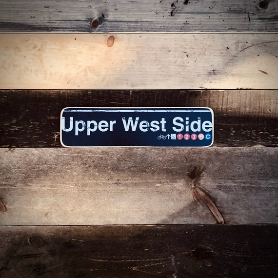 Upper West side Manhattan New York City Neighborhood Hand Crafted Horizontal Wood Sign - 4x15 in.