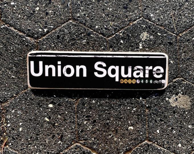 Union square Manhattan New York City Neighborhood Hand Crafted Horizontal Wood Sign - Subway sign, NY Decor, NYC Art, Subway Art, NYC Sign.