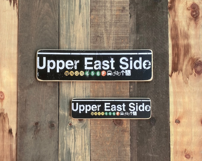 Upper East Side 6x22 Manhattan New York City Neighborhood Hand Crafted Horizontal Wood Sign - NY Decor, NYC Art, Subway Art, NYC Sign