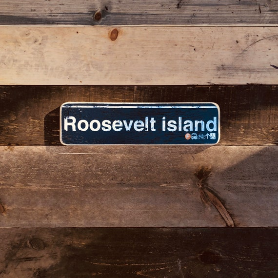 Roosevelt Island Wood Sign