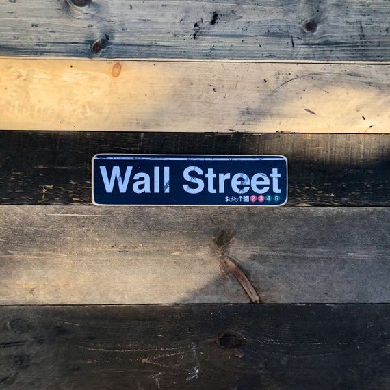 Wall Street Manhattan New York City Neighborhood Hand Crafted Horizontal Wood Sign - 4x15 in.