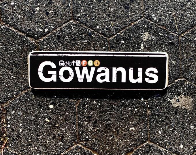 Gowanus Brooklyn New York City Neighborhood Hand Crafted Horizontal Wood Sign  Subway sign, NY Decor, NYC Art, Subway Art, NYC Sign. ny gift