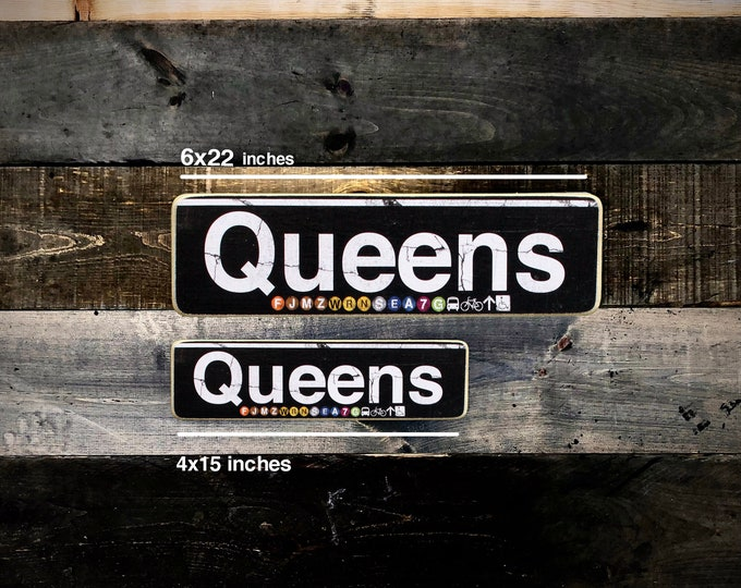 Queens 6x22 Inches Neighborhood Hand Crafted Horizontal Wood Sign - Subway sign, NY Decor, NYC Art, Subway Art, NYC Sign.