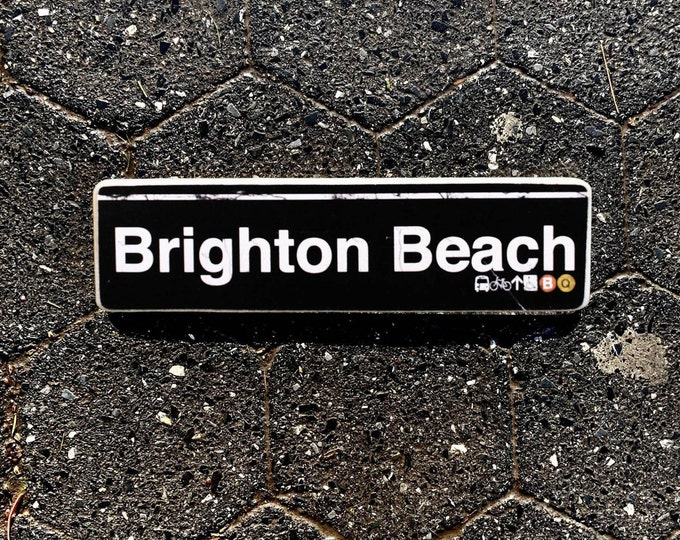Brighton Beach, Brooklyn New York City Neighborhood Hand Crafted Horizontal Wood Sign - Subway sign,  NYC Art, Subway Art, NYC Sign. ny gift