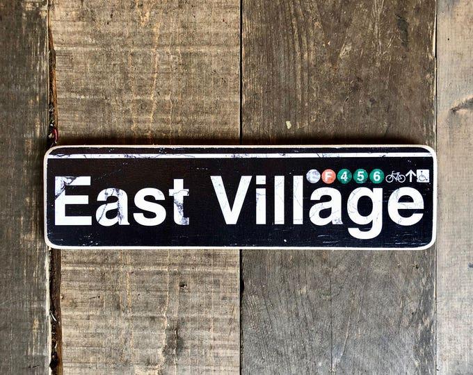 East Village Manhattan New York City  Neighborhood Hand Crafted Horizontal  Wood Sign - Subway sign, NY Decor, NYC Art, Subway Art, NYC Sign