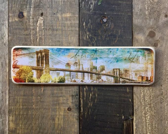 Horizontal Transfer of Brooklyn Bridge Skyline  Original Landscape Photography NYC // Art // Hand Crafted // Made on Wood //  ny gift