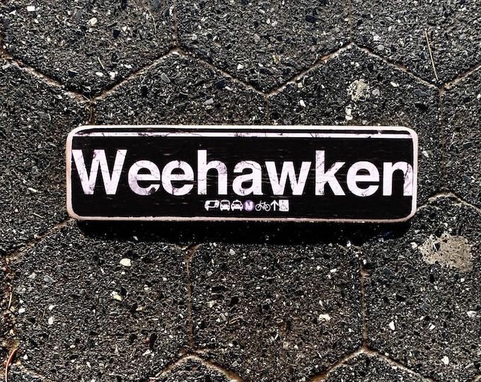 Weehawken Neighborhood Hand Crafted Horizontal Wood Sign - 4x15 in. ny gift