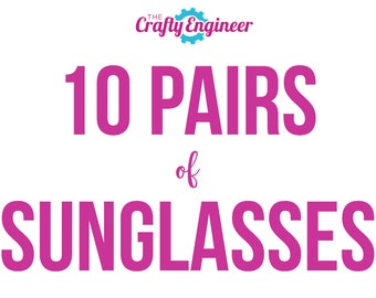 10 PAIRS -- Personalized Sunglasses