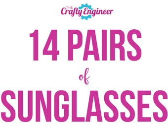 14 PAIRS -- Personalized Sunglasses