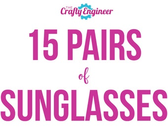 15 PAIRS -- Personalized Sunglasses