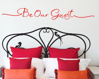 Be Our Guest - Guest Bedroom - Vinyl Wall Quote - Home Decor - Vinyl Decal