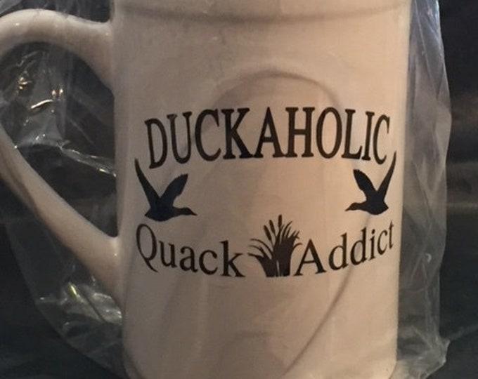 Duckaholic Quack Addict - Ready Made Coffee Mug - 14 oz Coffe Mug for the Duck Hunter