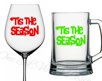"Tis The Season"" - Christmas Vinyl Decals for  Coffee Mug, Tumblers, Glasses... Mug NOT Included"