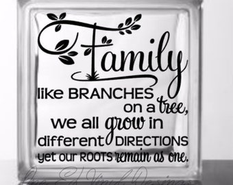 FAMILY Like Branches On A Tree - Vinyl Decal for a DIY Glass Block, Home Decor, Gifts, Block Not Included