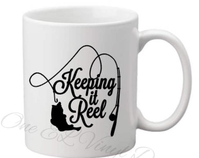 Keeping It Reel - DIY Decal for the Fisherman (or Woman) - Coffee Mug, Beer Mug, Wine Glass  Decal for DIY project - Mug NOT included