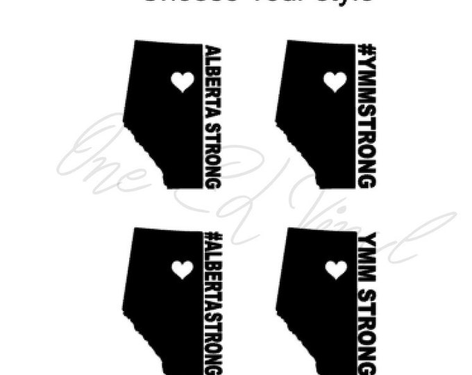 Alberta Strong / #ALBERTASTRONG/YMM Strong/#YMMSTRONG  Decal / Small Decals for Cell phones, Laptops and more