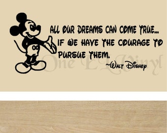 "Walt Disney Mickey Mouse Vinyl Wall Quote - ""All Our Dreams Can Come True..."" Vinyl Decal Home Decor Wall Art"