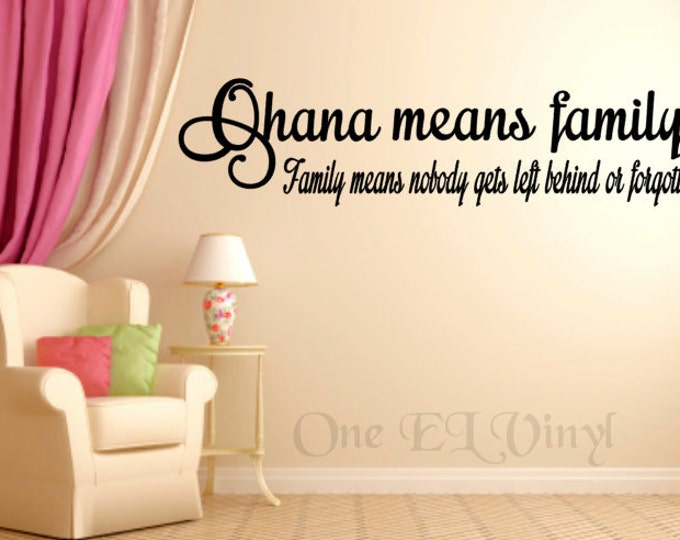 ohana means family - (wide) vinyl wall art, lilo & stitch vinyl quote