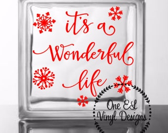 It's A Wonderful Life - DIY Glass Block Decal - Christmas Decor, Winter, Vinyl Decal for Glass Blocks, Mirrors, Ceramic Ties and more