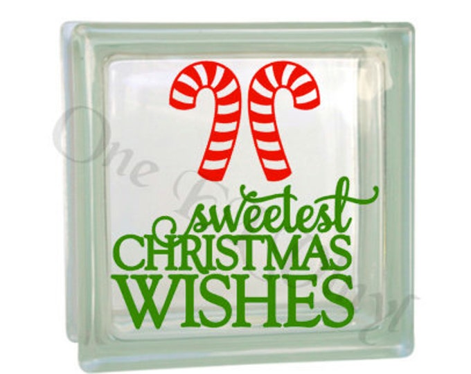 Sweetest Christmas Wishes - Vinyl Decal for a DIY Glass Block, Christmas Decor, Block Not Included
