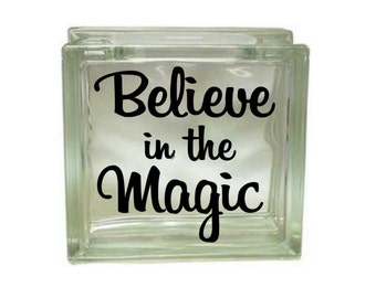 Believe In The Magic - Vinyl Decal for a DIY Glass Block, Christmas Decor, Block Not Included