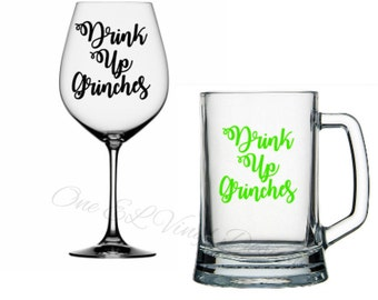 "DIY Decals - ""Drink Up Grinches"" - Vinyl Decals for  Tumblers, Wine Glass, Mugs... Glass NOT Included"