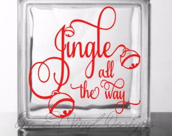 Jingle All The Way - DIY Glass Block Decal - Christmas Decor, Vinyl Decal for Glass Blocks, Mirrors, Ceramic Ties and more