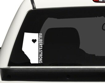 Alberta Strong / #ALBERTASTRONG Vehicle Decal / Alberta Strong Vehicle Decal Your Choice of Style