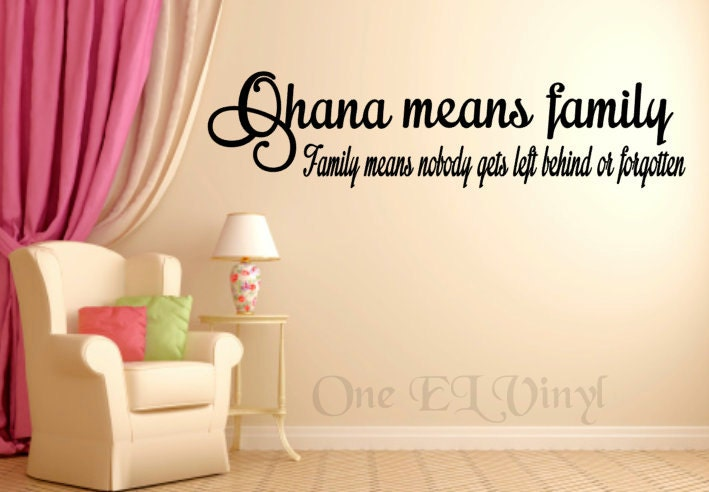 Ohana Means Family Wide Vinyl Wall Art Lilo Stitch Vinyl Quote