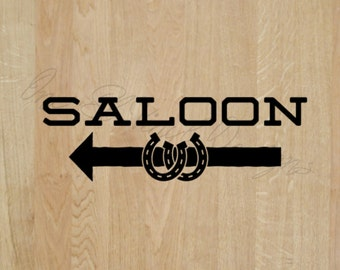 "Saloon Decal - Left or right Arrow - Wedding Day Decal ""Saloon"" Decal -Vinyl Decal Wedding Reception"